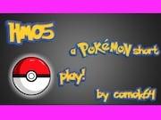 HM05 A Pokémon Short